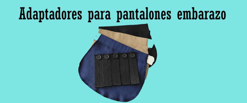 Adaptadores para pantalones embarazo